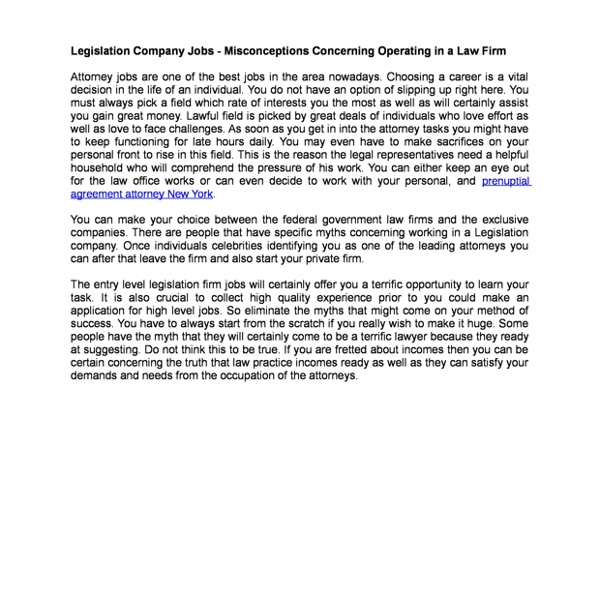 Legislation Company Jobs Misconceptions Concerning Operating in a Law Firm