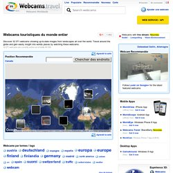 du monde entier Webcam