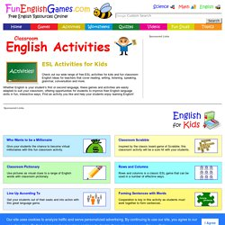 Esl Activities For Kids Fun Classroom English Ideas For Teachers