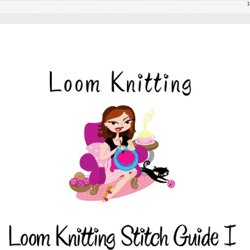 Stitches Loom Knitting Pearltrees