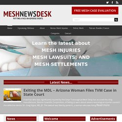 Mesh Medical Device News Desk | Pearltrees