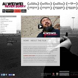 Ai Weiwei Never Sorry A Film By Alison Klayman