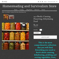 Free ebooks cooking canning preserving food topics pearltrees 24 e books canning preserving dehydrating food by forumfinder Images