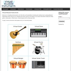 Virtual Musical Instruments: play the guitar, piano, drums