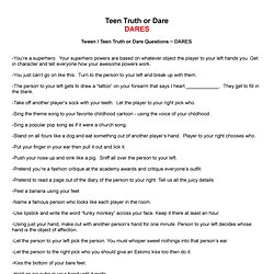 Truth Or Dare Questions Fun Teenage Party Games