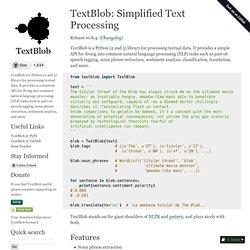 TextBlob: Simplified Text Processing — TextBlob 0 9 0-dev