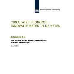 34d5e703884e72 pbl 2016 circulaire economie innovatie meten in de keten 2249