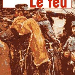 La Chambre Des Officiers, Marc Dugain   1998. Le Feu, Henri Barbusse   1916